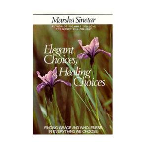 ELEGANT CHOICE, HEALING CHOICE