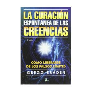 LA CURACIÓN ESPONTÁNEA DE LAS CREENCIAS