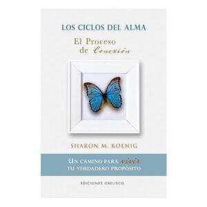 LOS CICLOS DEL ALMA: EL PROCESO DE CONEXION